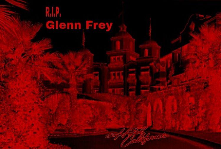 R.I.P. R.I.P. Glenn Frey