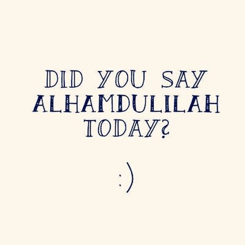 Dis you say Alhamdullillah today? Quran Streamzoofamily Hello World .Good morning ♡
