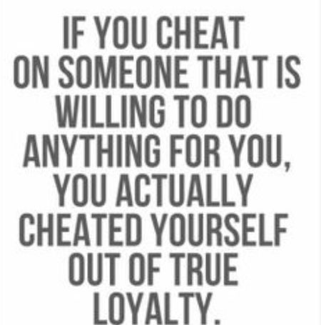 He sure did Cheater Loyalty Loyal Quotes Relationship Quote Love Quotes Love Relationship Boyfriend Girlfriend <3 Wife Husband Man Women Real Shit! Real Talk Straight Up