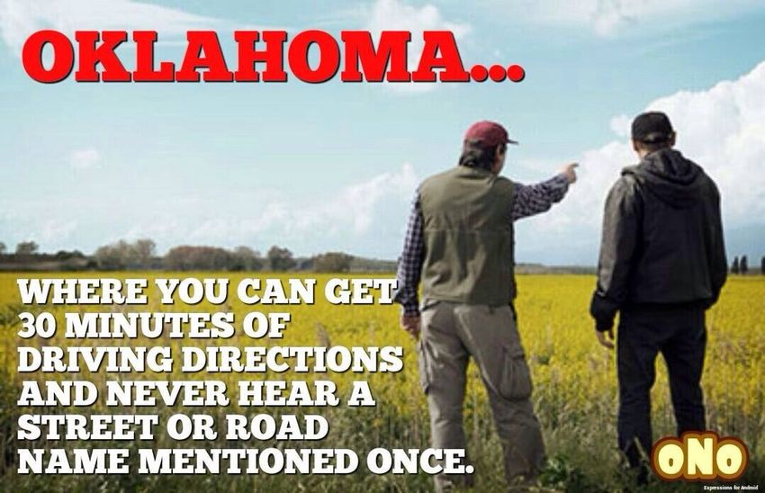 Okay one more before I hit the hay ;-) Only N Oklahoma My Oklahoma Just To Make You Smile Just Sayin...
