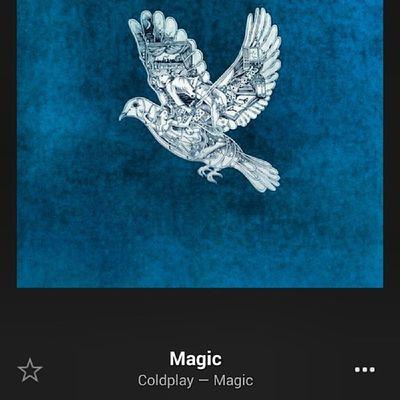 Call it magic Call it true HappyFriday Coldplay ?