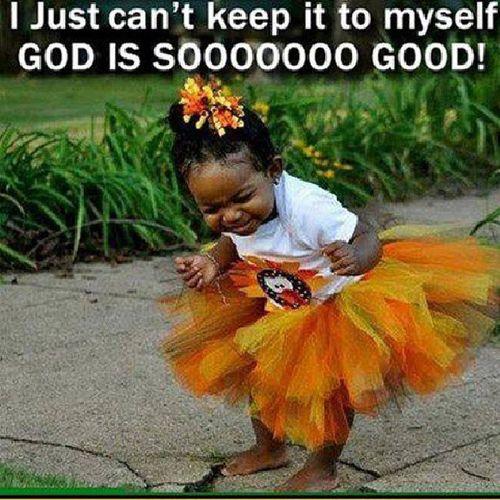 LOL...yes he is little one!!! GodIsGood GodIsGoodAllTheTime and AllTheTimeGodIsGood SpreadTheGoodWord
