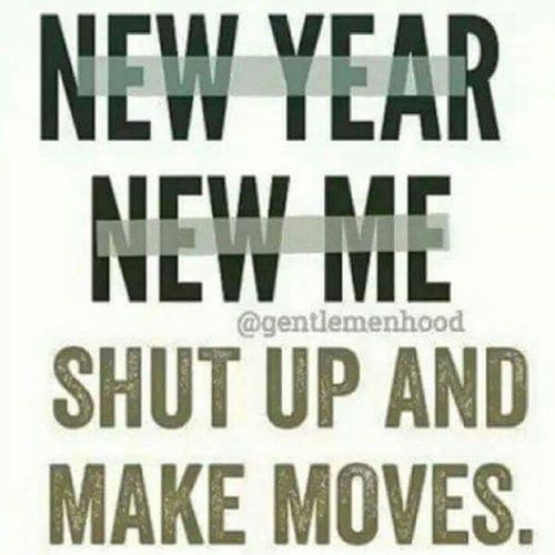 For real !! Plans in motion 2015 gonna be a wicked year !! 2015  Makemoves not Excuses