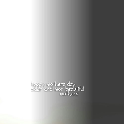 Mothers Around The World Happy Mothers Day Just This Simple