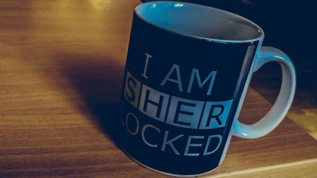 Totally 😎 Sherlock Sherlockholmes Sherlocked Drink Text Coffee Cup No People Refreshment Coffee - Drink Food And Drink Indoors  Close-up Communication