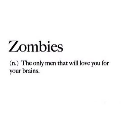 Thats right girls.. ;) Girlquotes InstaQuotes Quotes Zombies  instagood picoftheday iger