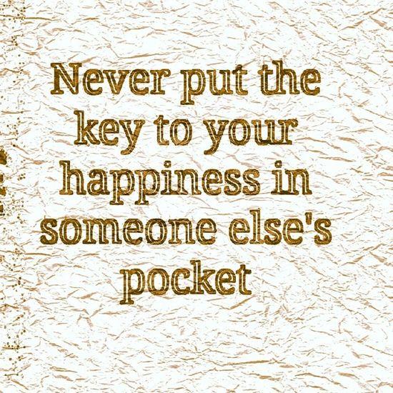 Happy Happiness Keytohappiness Wordsofwisdom wisewords