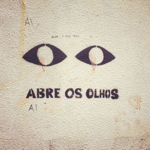 Abre Os Olhos City Urban Hk Honh Kong Work Walk Street Snap Sad Alone Lonely Close-up Communication Day Grafitti No People Open Your Eyes Outdoors Street Art Text Urban