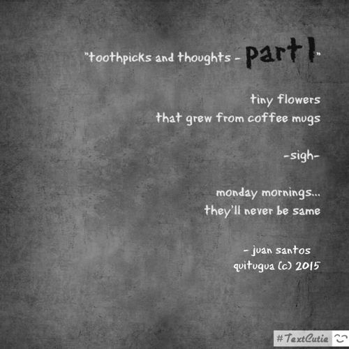 Poetry. Mornings, Monday's, Coffee Mugs, and Flowers. Check This Out MistAke_Arts Estranged Monochrome Black And White Poetry Shades Of Grey Sound Of Silence