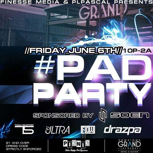 PADparty V2 returns June 6th to @picnicvegas @downtowngrandlv w/ @drazpa @djtonysinatra @djflow_vegas @djultra702 brought to you by @plpascal & @finesselv