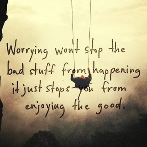 Worrying.... Quotes