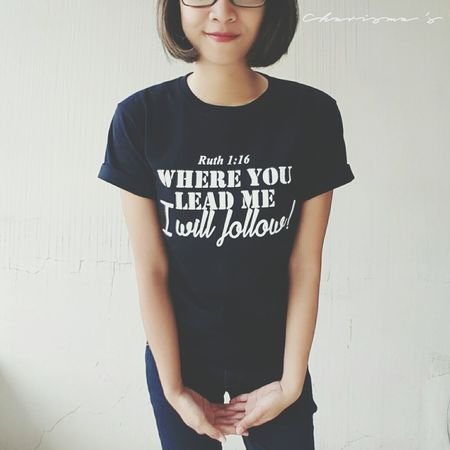 T-shirt Casual Clothing Text Casual Youth Culture Attitude Confidence  Ruth Jesus Bible Bible Verse First Eyeem Photo