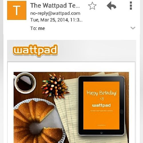 Even wattpad wished me on my sixteenth 24March 2014 Sixteenth Birthday