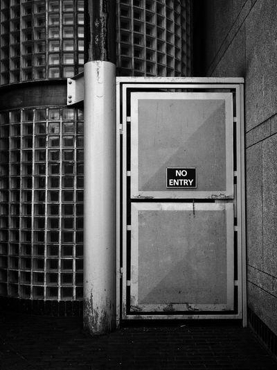 View of no entry board on door