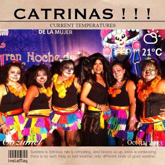 LAS CATRINAS !!!