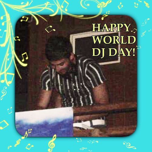 Nove Marzo Deejay Feliz Día Internacional Del DJ Happy World DJ Day to all the Djs around the world! 🎵 🔝 🎵 💞 🎵