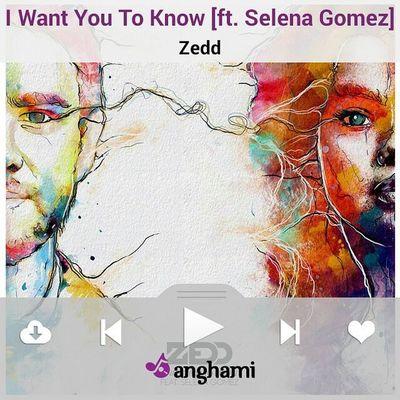 ♫ J'Écoute Iwantyoutoknow [ft. Selenagomez ] par Zedd sur Anghami ♫