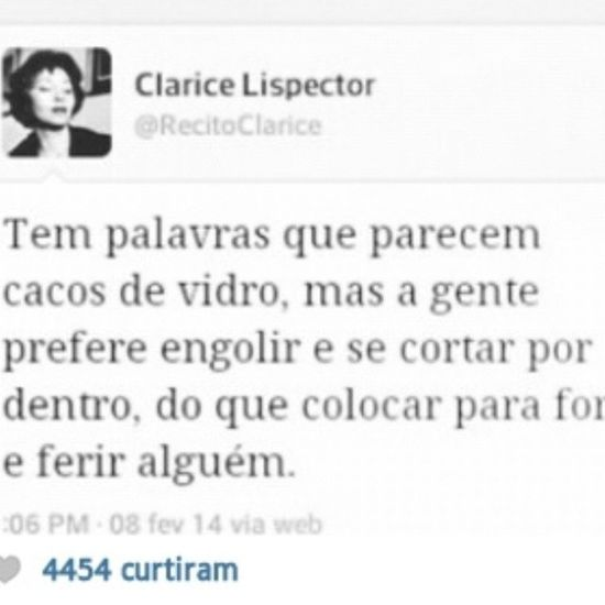 Fato Frases Clarice Reflexão  pensar texto likeforlike likes l4l f4f followme follow4follow likes instalike