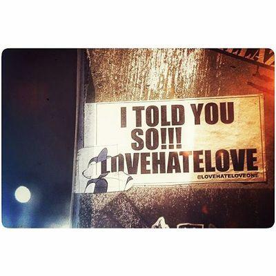 -Dikandani Ngeyel Qoutes Lovequotes Streetstickers Streetphotography Streetwisdom Sign Photographcatcher Ksagamaksara Prawirotaman