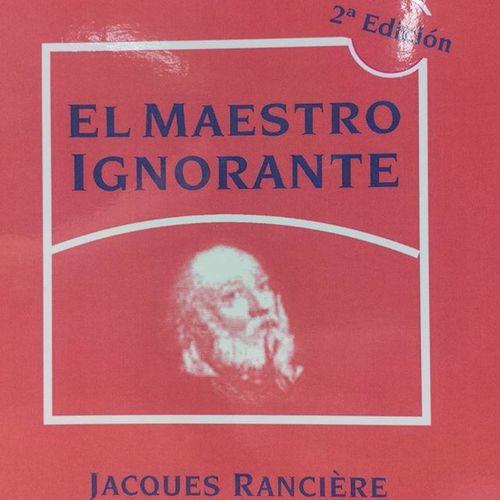 ElMaestroIgnorante JacquesRancière LaertesEducación ElMaestroEmancipador LaSociedadPedagogizada