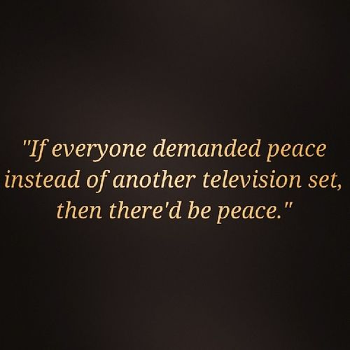 Peace Quote Televisionset