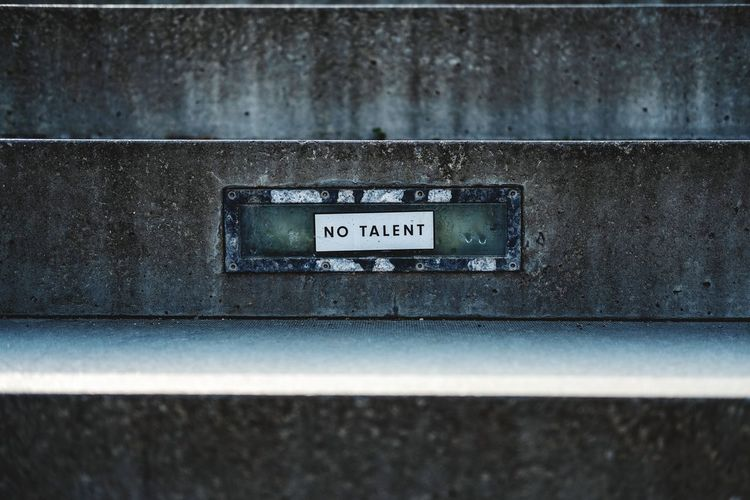 no talent sign on public stairs No Talent Joke Fun Sticker Label Adhesive Note Public Stairs Let It Be Message Humor Close-up Information Capital Letter Text Western Script Warning Information Sign Sign