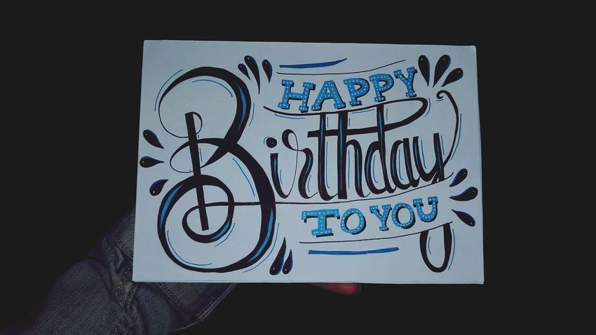Birthdaycard Selfmade Handlettering EyeEmBestPics EyeEm Best Shots Text HappyBirthday
