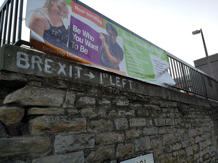 Brexit Graffiti Politics Stone Wall Brick Communication Low Angle View Outdoors Streetphotography Sheffield Brick Wall Message Political Europe