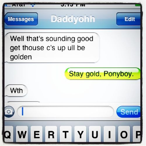 Why is this so funny to me? LOL Ilovemydaddy Ponyboy Staygold