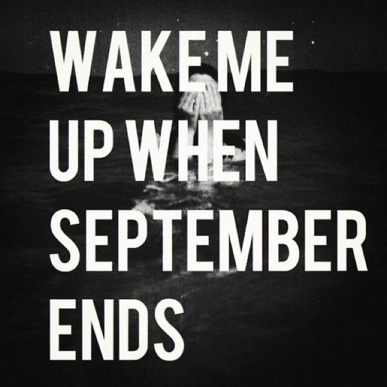 Thisday Dedicated September Wakemeupwhenseptemberends GreenDay memories sad cry grandpa MissingYou WaitForMe KeepYouInMyHeartAndMind forever endless month fall blackandwhite sleeping sleepy goodnight SleepWell SweetDreams kisses