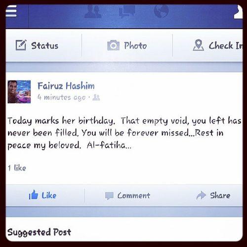 A status tat will be forever rembr.... Rememberingourlatemom Happy57thburfday Alfatehah Missesulikeheaven tksbro