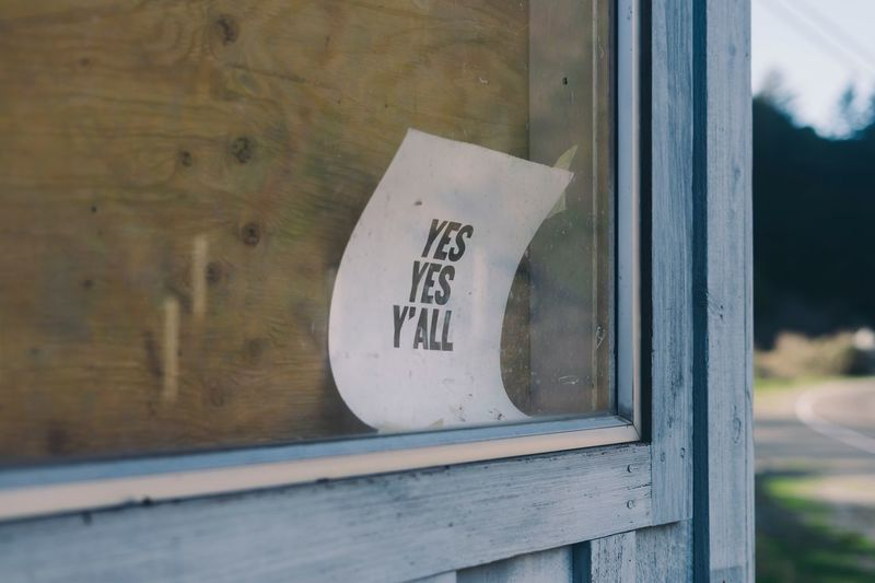 Yes yes y'all Rural Scene Hip Hop Text Communication Western Script Sign Close-up No People Day Focus On Foreground Window