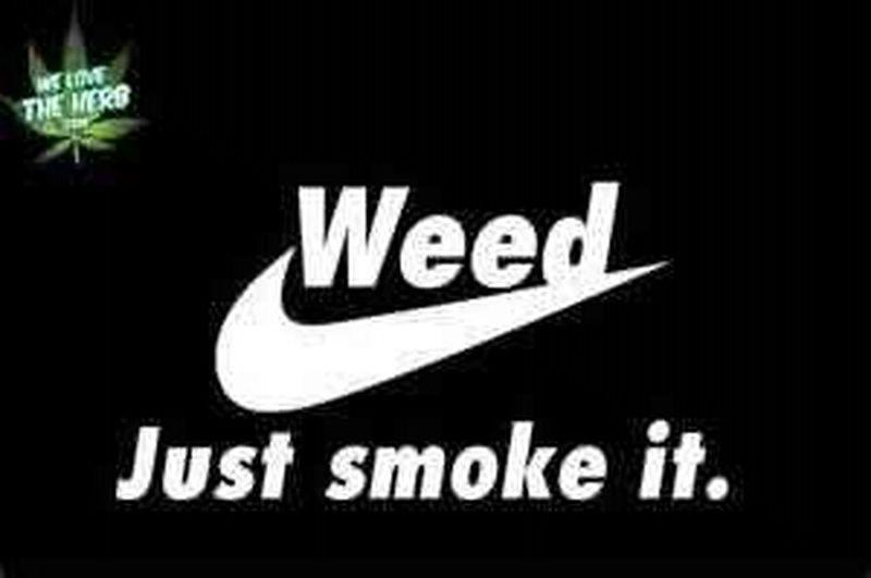 Just Smoke It