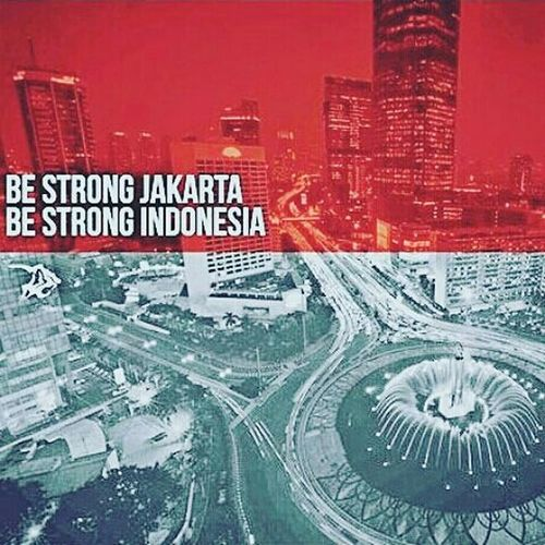 Indonesiaberani Weareindonesia Wearenotscared Wearenotaffraid Prayforjakarta Weareindonesia WeAreOne Indonesiabrave Bravefrontierindonesia WeAreNotAfraid Jakartaberani Kamitidaktakut Isisattack Terrorisattack