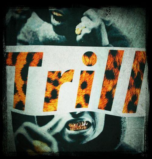 #trill Nigga. Follow Me On Twitter @allhailkhalil_