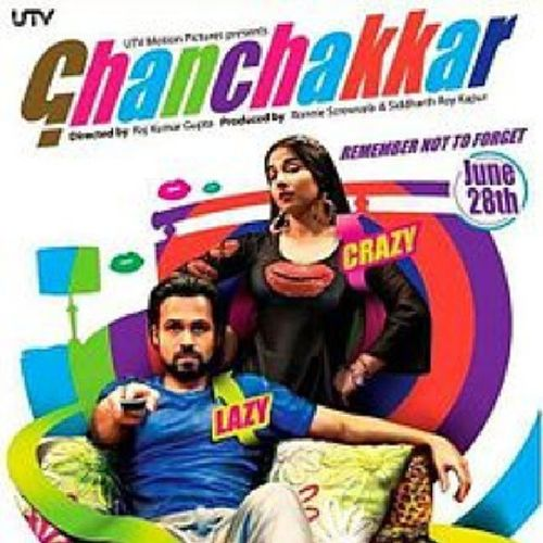 Last day I have seen Chanchakkar movie. EmaranHashami & VidyaBalan great acting. Great concept in this movie.