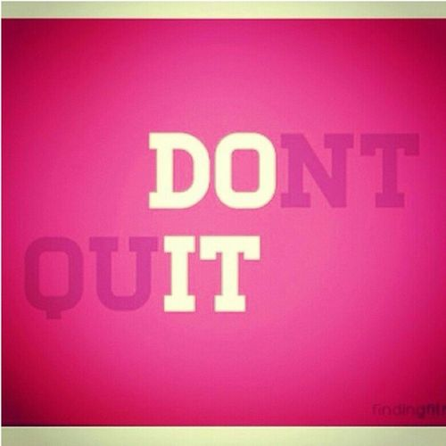 Doit DontQuit Stayhealthy