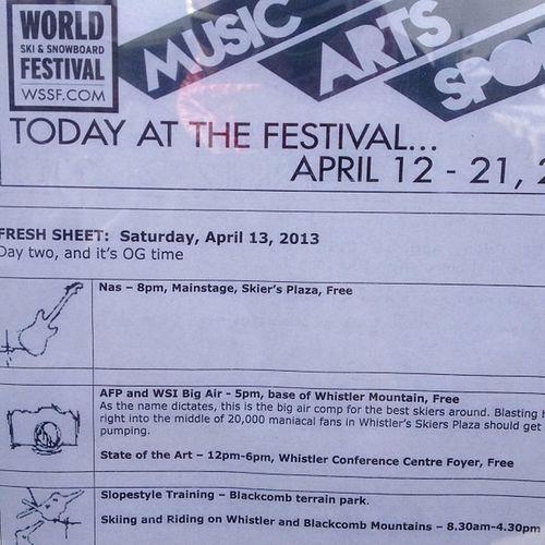 Aww yee Whistler Blackcomb Skiandboard Festival topped off by Nas