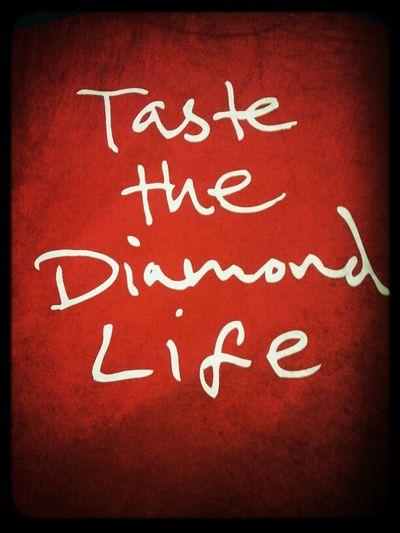 Taste Dimond Life