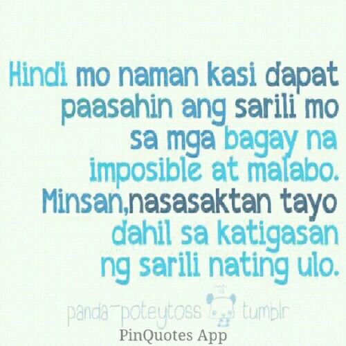 Pinquotes Pinoy Pinoyquotes Tagalog tagalogquotes yung love lovequotes banat quotes me picoftheday instamood instagood bestoftheday repost igdaily quote
