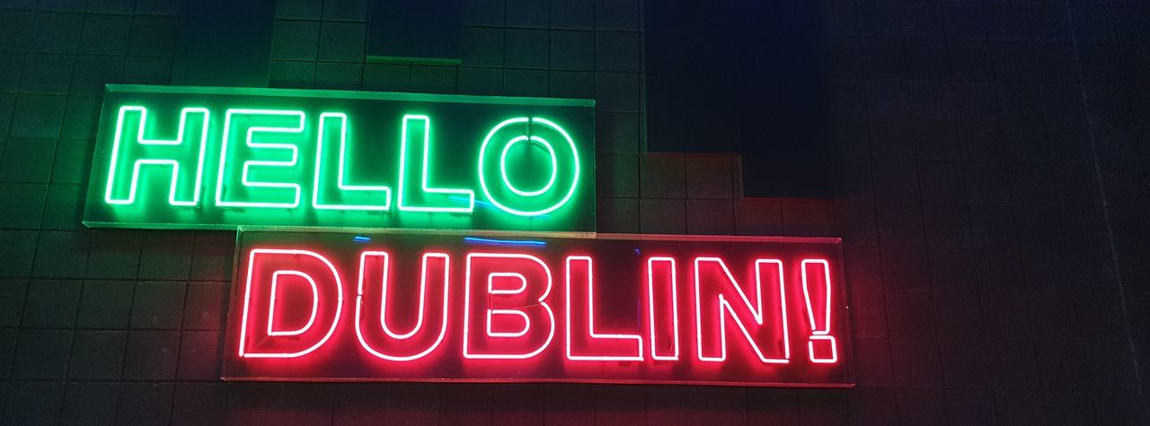 Hello all Ireland Dublin Lights Orthographic Symbol Illuminated Red Text Multi Colored Communication Close-up Open Sign Welcome Sign Neon Colored Capital Letter Fluorescent
