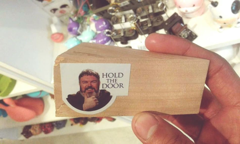Hold the door! Got Game Of Thrones Hodorhodor EyeEmNewHere