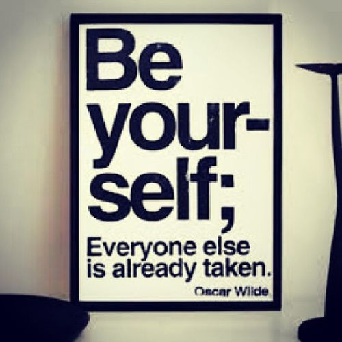 BE YOURSELF!!!! Haveabeautifulday <3