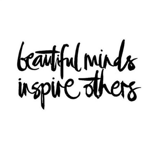 Beautifulminds Beautiful Minds Inspire Others Really