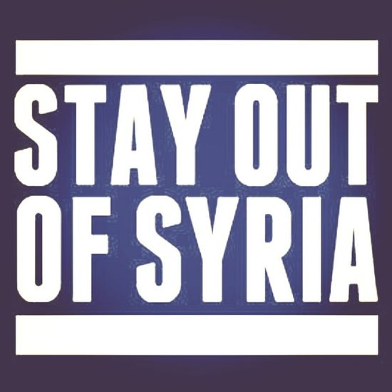 Stay Out Of Syria