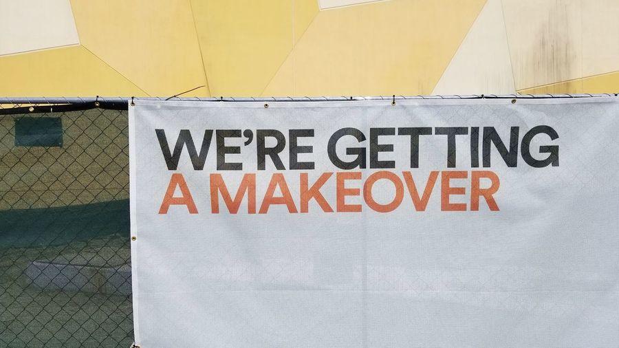 Makeover Sign Signage Construction Remodel