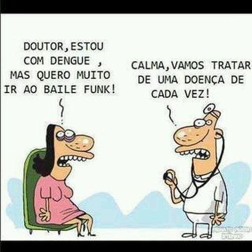 Ha!ha!ha! Doutor Dengue  Bailefunk
