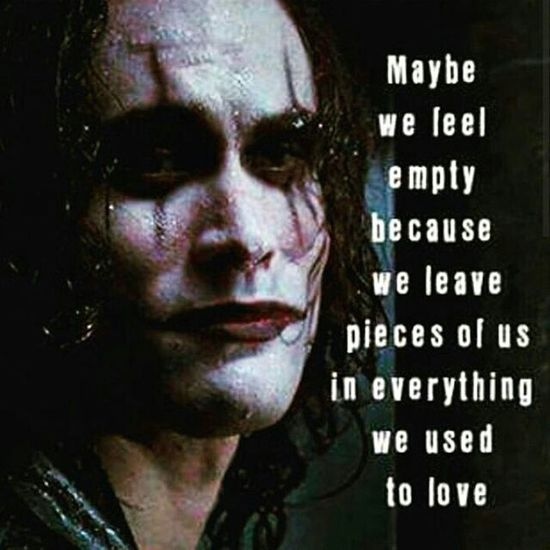 The Crow Feelings Loneliness Brandon Lee Love Stronger Than Fckng Death Heart Depressions loneliness hurts... but also protects you from more dissapointments Depression Paranoia