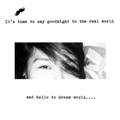 Goodnight everyone...sweetdreams...mwuaahh…